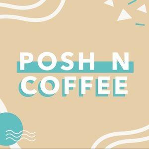 Posh N Coffee Chicago suburbs 4/4, 4/11, 4/18